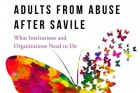 Protecting Children & Adults from Abuse After Savile